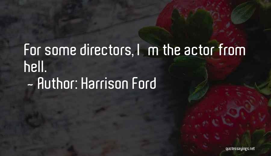 Harrison Ford Quotes 2128142
