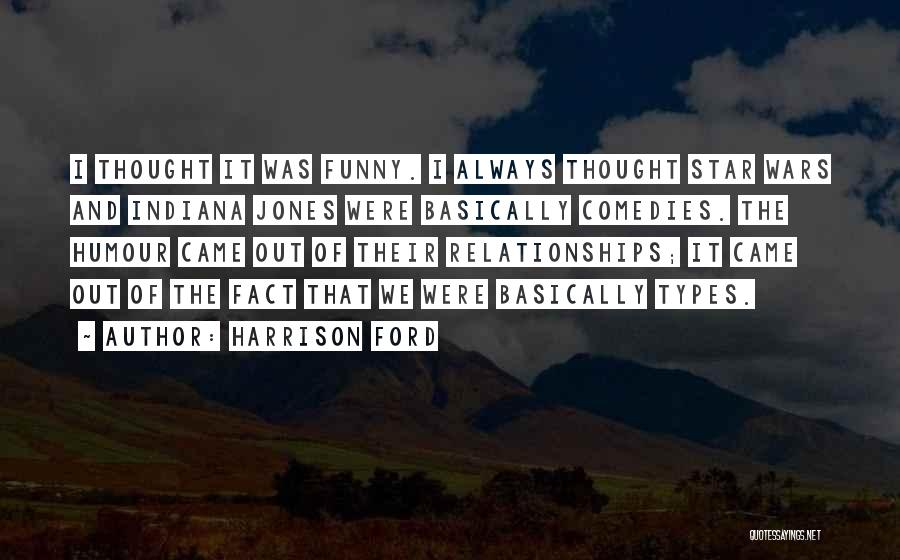 Harrison Ford Quotes 2134224