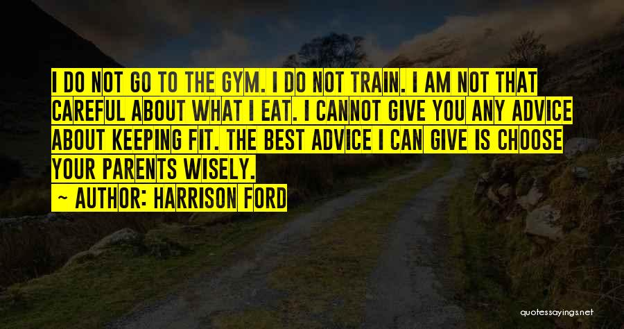 Harrison Ford Quotes 235915