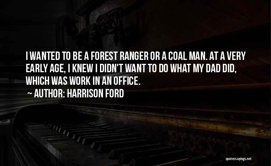 Harrison Ford Quotes 267664