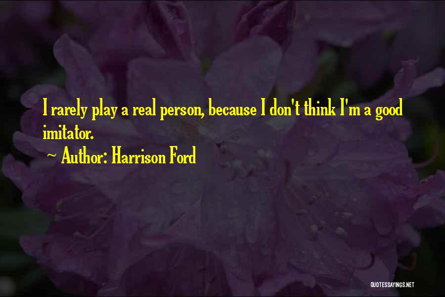 Harrison Ford Quotes 573533