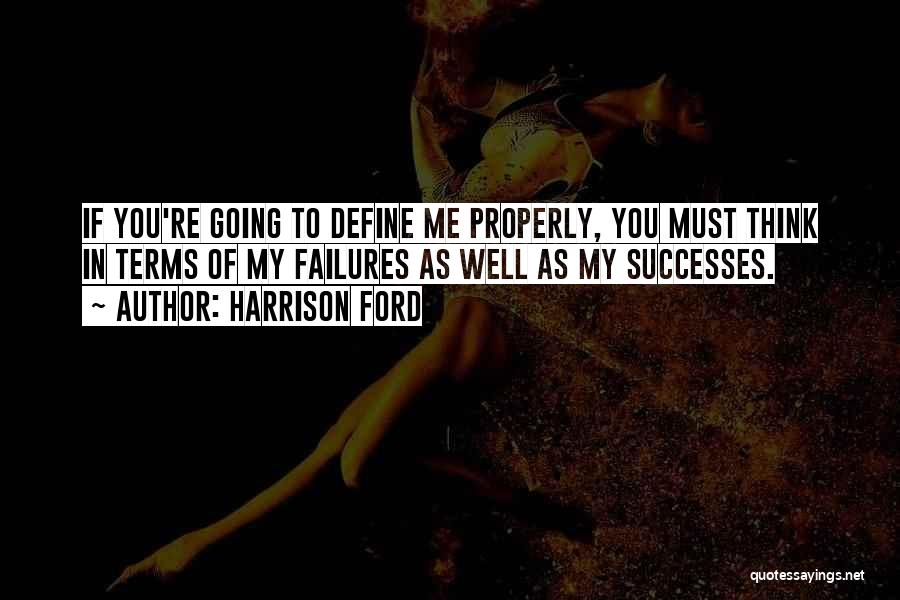 Harrison Ford Quotes 724494