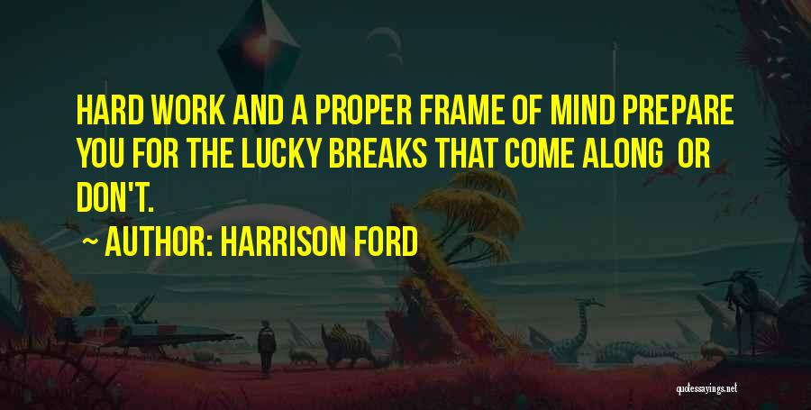 Harrison Ford Quotes 737415