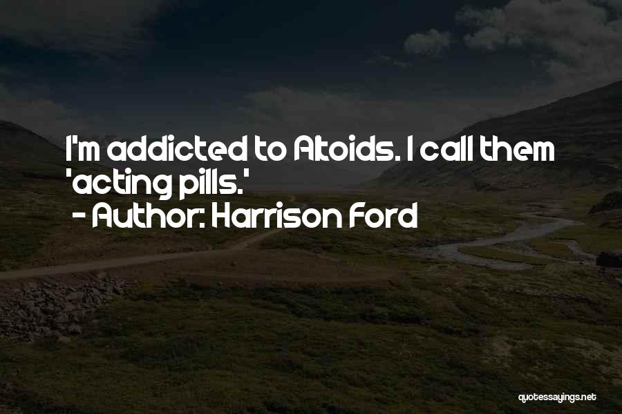 Harrison Ford Quotes 807490