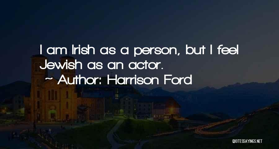 Harrison Ford Quotes 892556