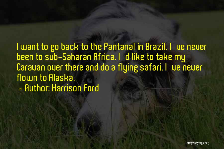 Harrison Ford Quotes 966073