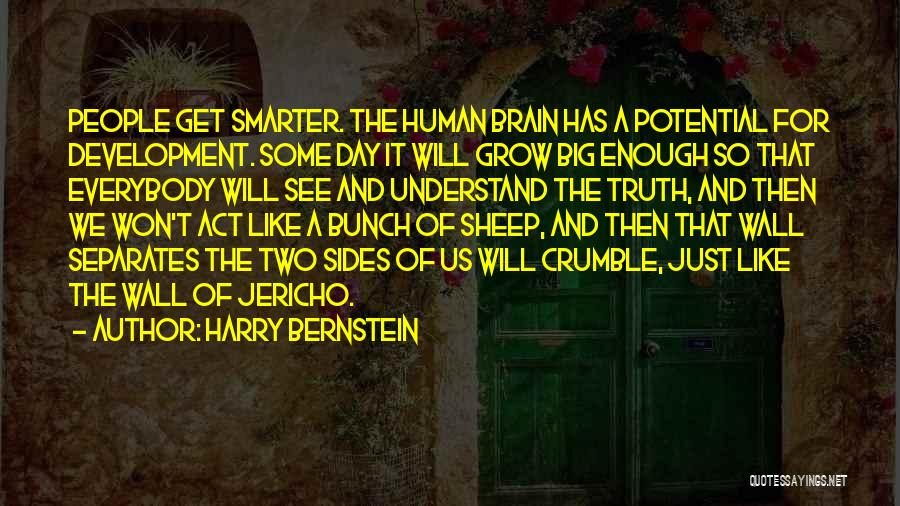 Harry Bernstein Quotes 1882394
