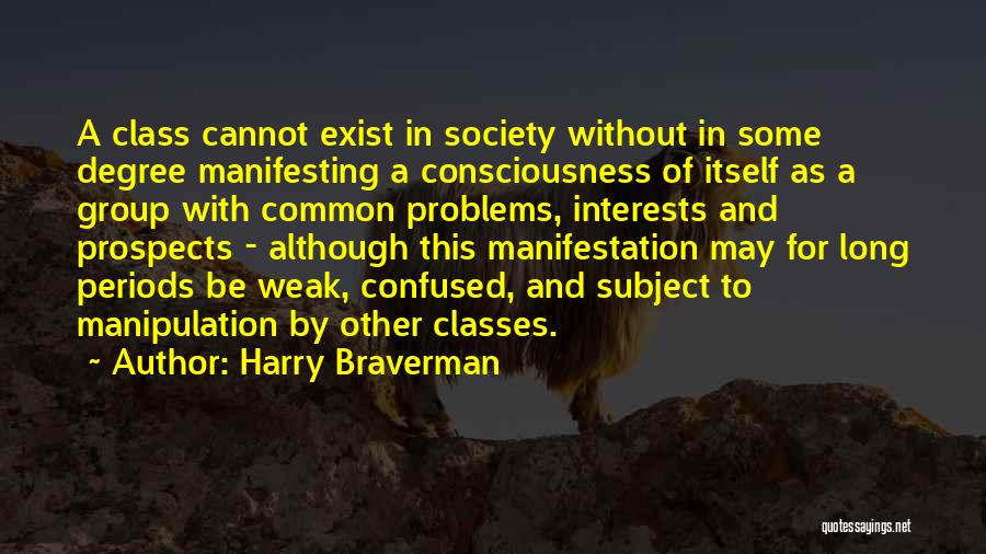 Harry Braverman Quotes 888290