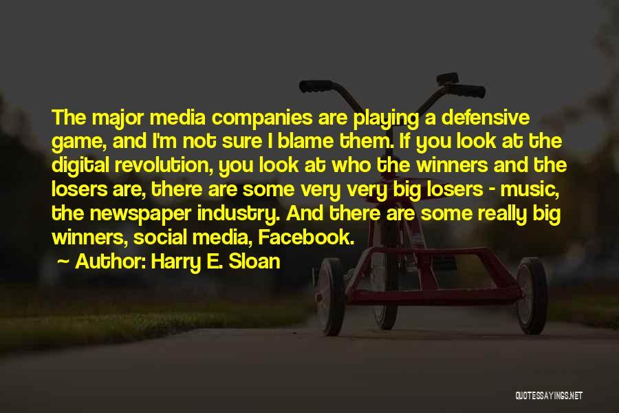 Harry E. Sloan Quotes 369777