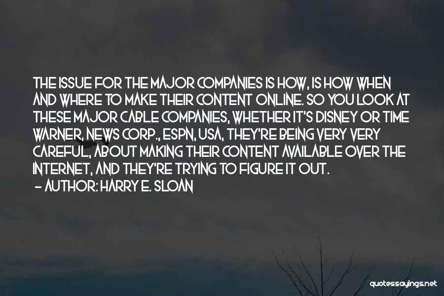 Harry E. Sloan Quotes 914430