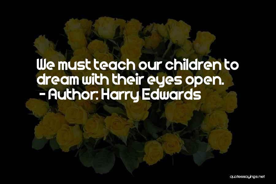Harry Edwards Quotes 310991