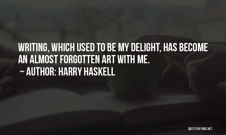 Harry Haskell Quotes 1397565