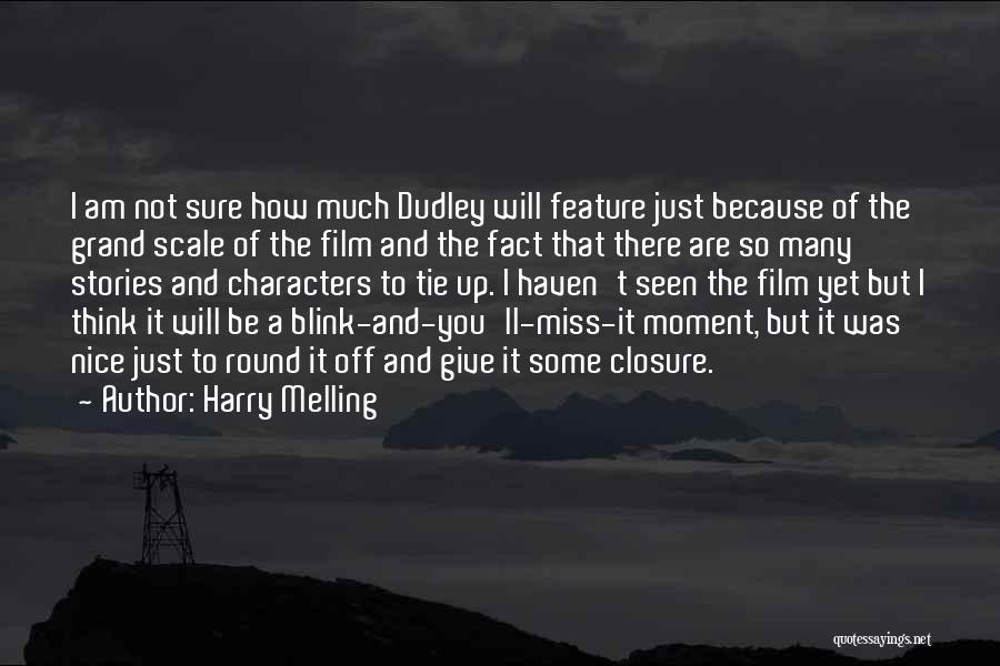 Harry Melling Quotes 147196