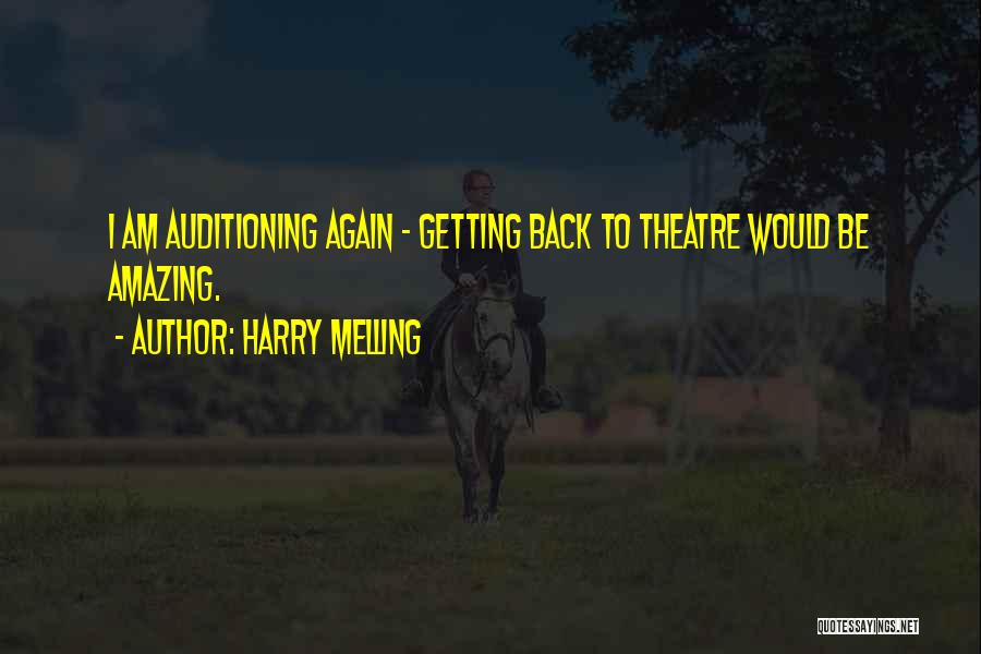 Harry Melling Quotes 620643