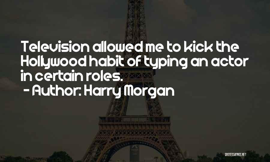Harry Morgan Quotes 1606099
