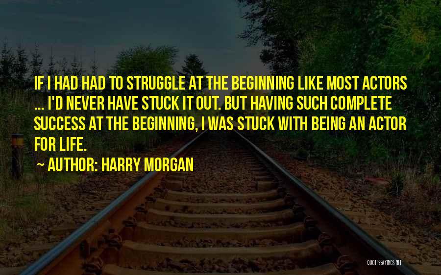 Harry Morgan Quotes 2240630