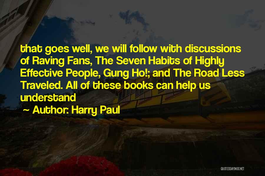 Harry Paul Quotes 941632