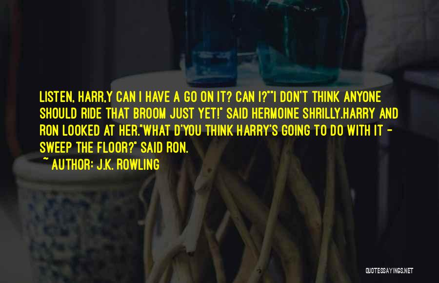 Harry Potter Broomstick Quotes By J.K. Rowling