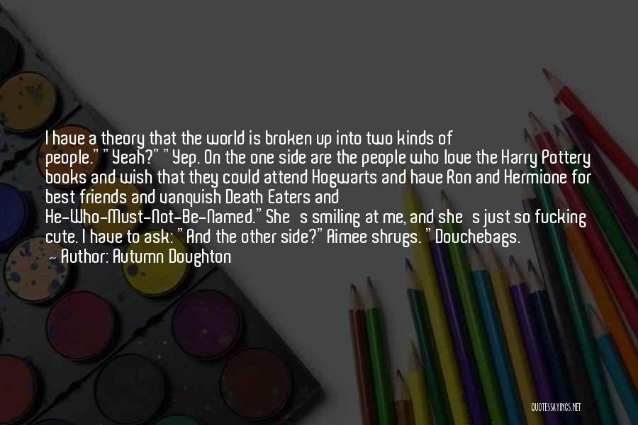 Harry Potter Hermione And Ron Quotes By Autumn Doughton