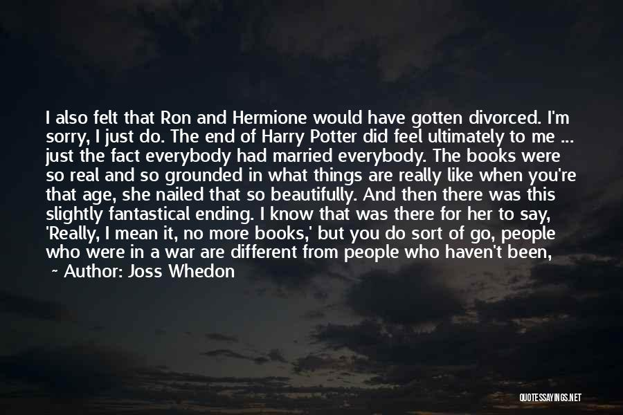 Harry Potter Hermione And Ron Quotes By Joss Whedon