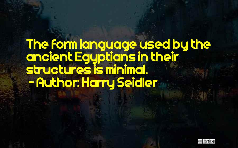 Harry Seidler Quotes 1129704