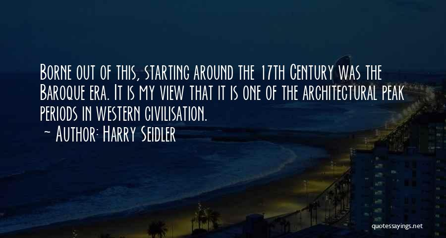 Harry Seidler Quotes 1339049