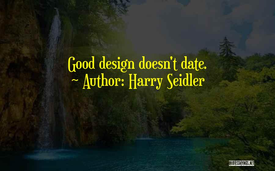 Harry Seidler Quotes 1916820