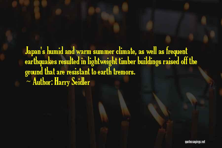 Harry Seidler Quotes 501836