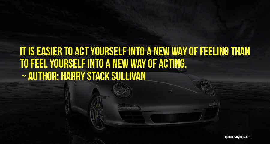 Harry Stack Sullivan Quotes 1069601