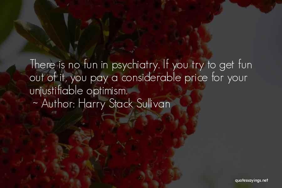 Harry Stack Sullivan Quotes 1563814