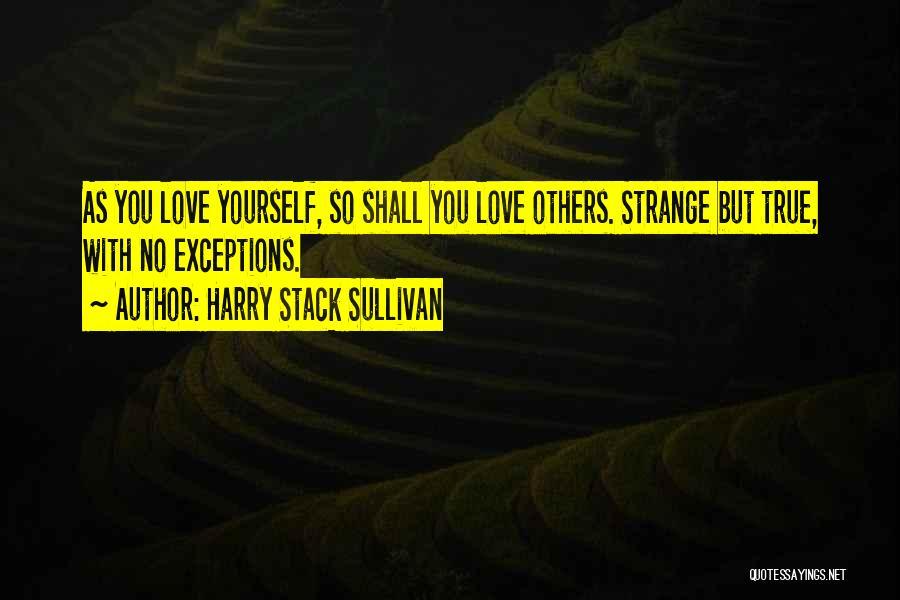 Harry Stack Sullivan Quotes 1698647