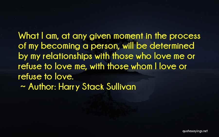 Harry Stack Sullivan Quotes 1897847