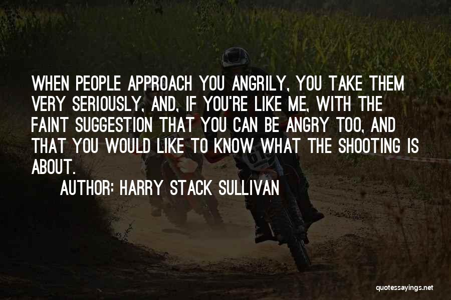 Harry Stack Sullivan Quotes 2130726