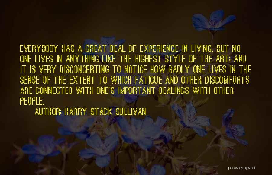 Harry Stack Sullivan Quotes 362291