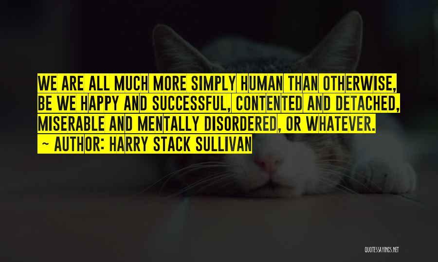 Harry Stack Sullivan Quotes 445813