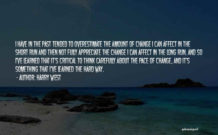 Harry West Quotes 1009461