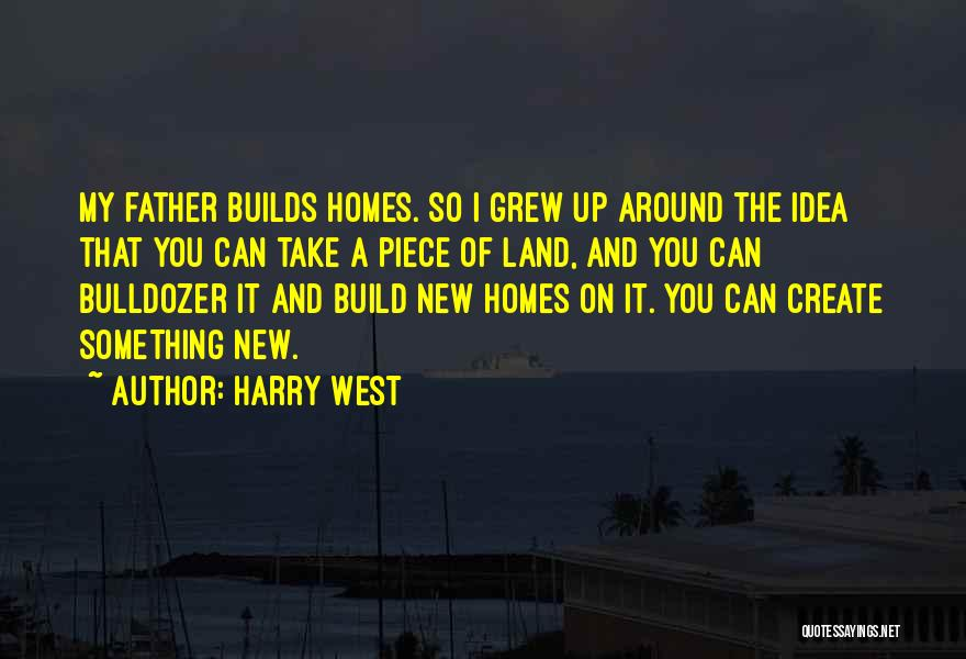 Harry West Quotes 1045562