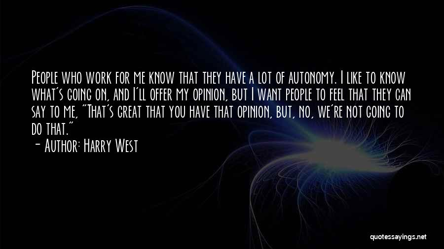 Harry West Quotes 1344273