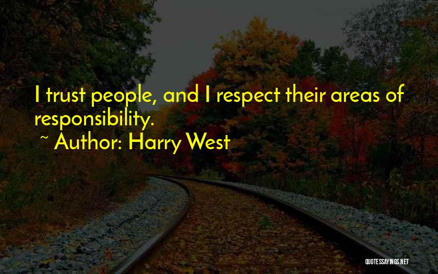 Harry West Quotes 1452044