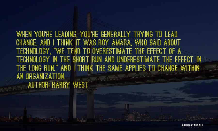 Harry West Quotes 1756968