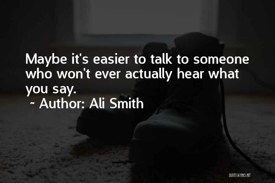 Harsh Reality Quotes By Ali Smith