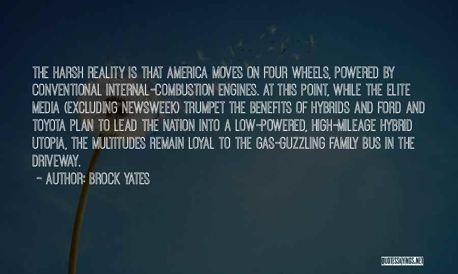Harsh Reality Quotes By Brock Yates