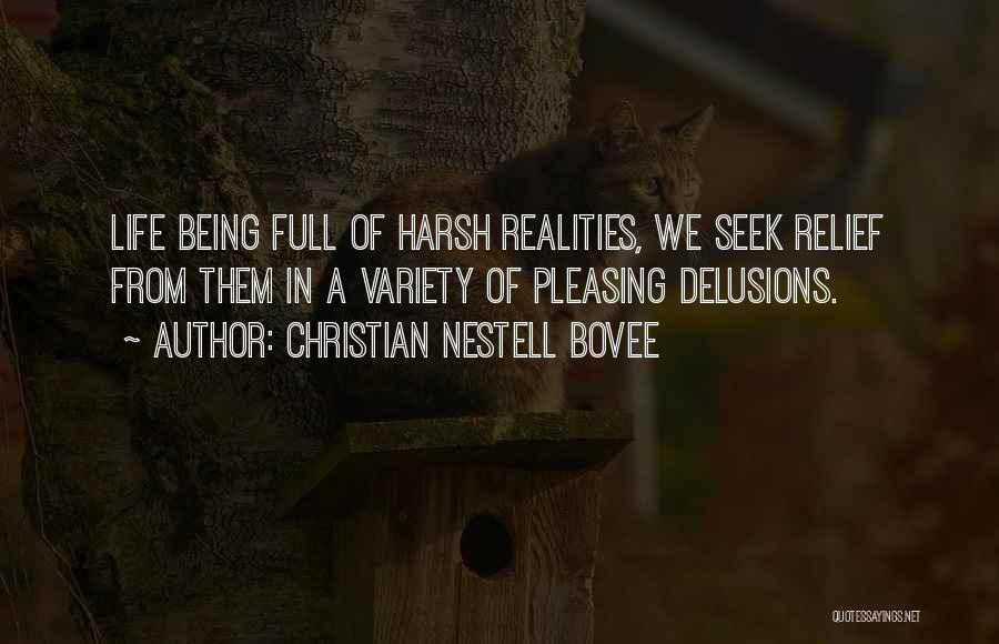 Harsh Reality Quotes By Christian Nestell Bovee
