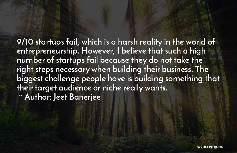 Harsh Reality Quotes By Jeet Banerjee