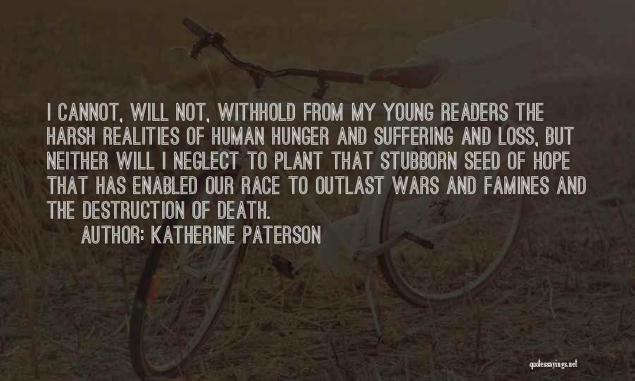 Harsh Reality Quotes By Katherine Paterson