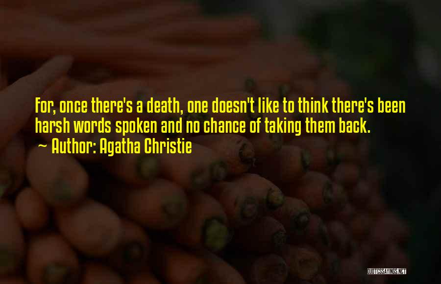 Harsh Truth Quotes By Agatha Christie