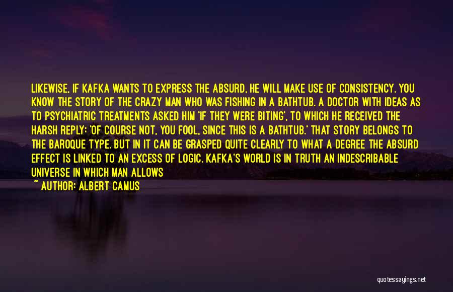 Harsh Truth Quotes By Albert Camus