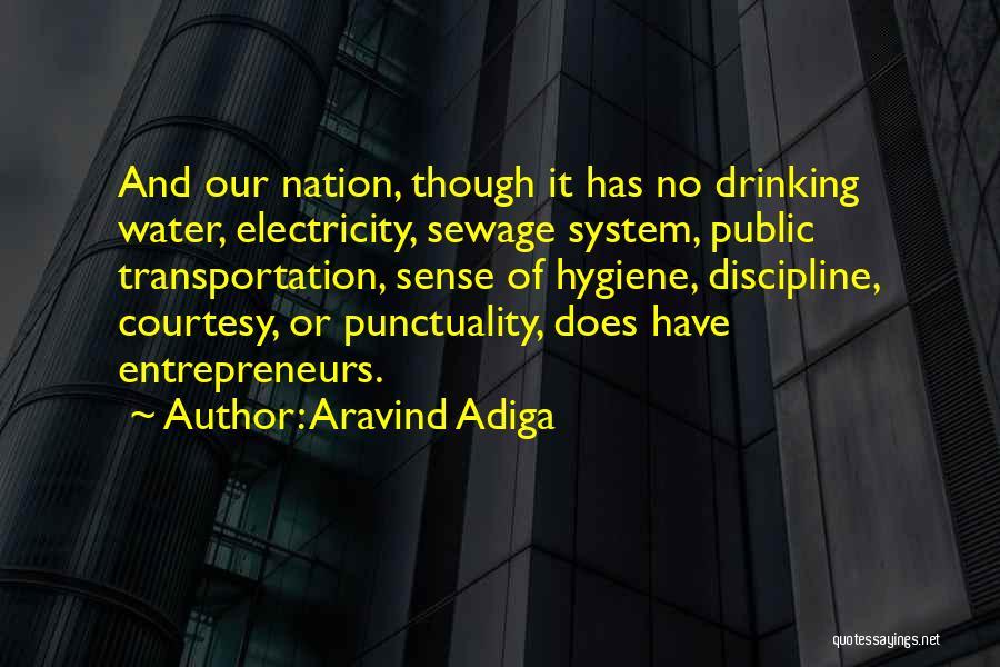 Harsh Truth Quotes By Aravind Adiga