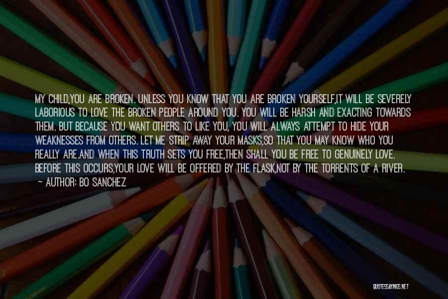 Harsh Truth Quotes By Bo Sanchez