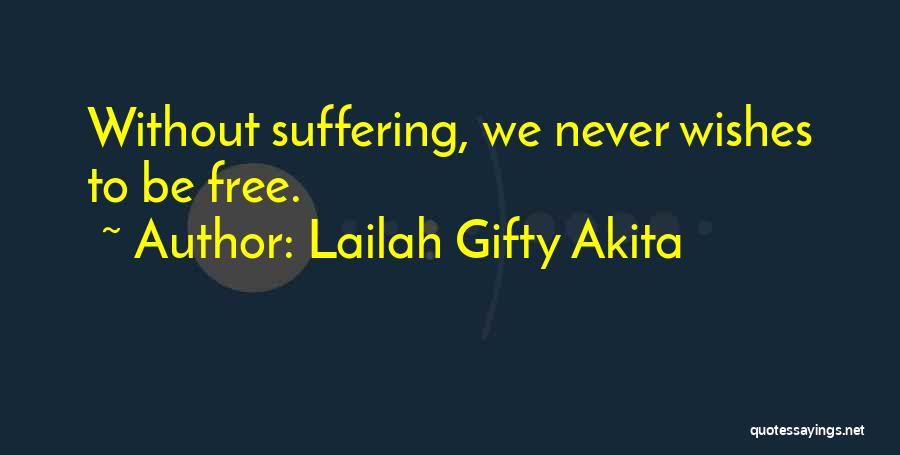 Harsh Truth Quotes By Lailah Gifty Akita